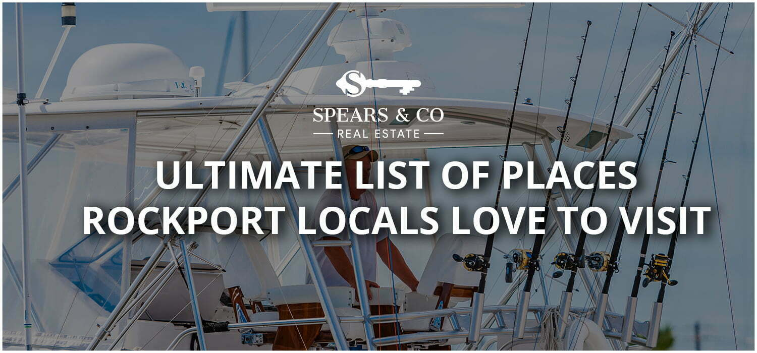 Ultimate list of Places Rockport Locals Love to Visit
