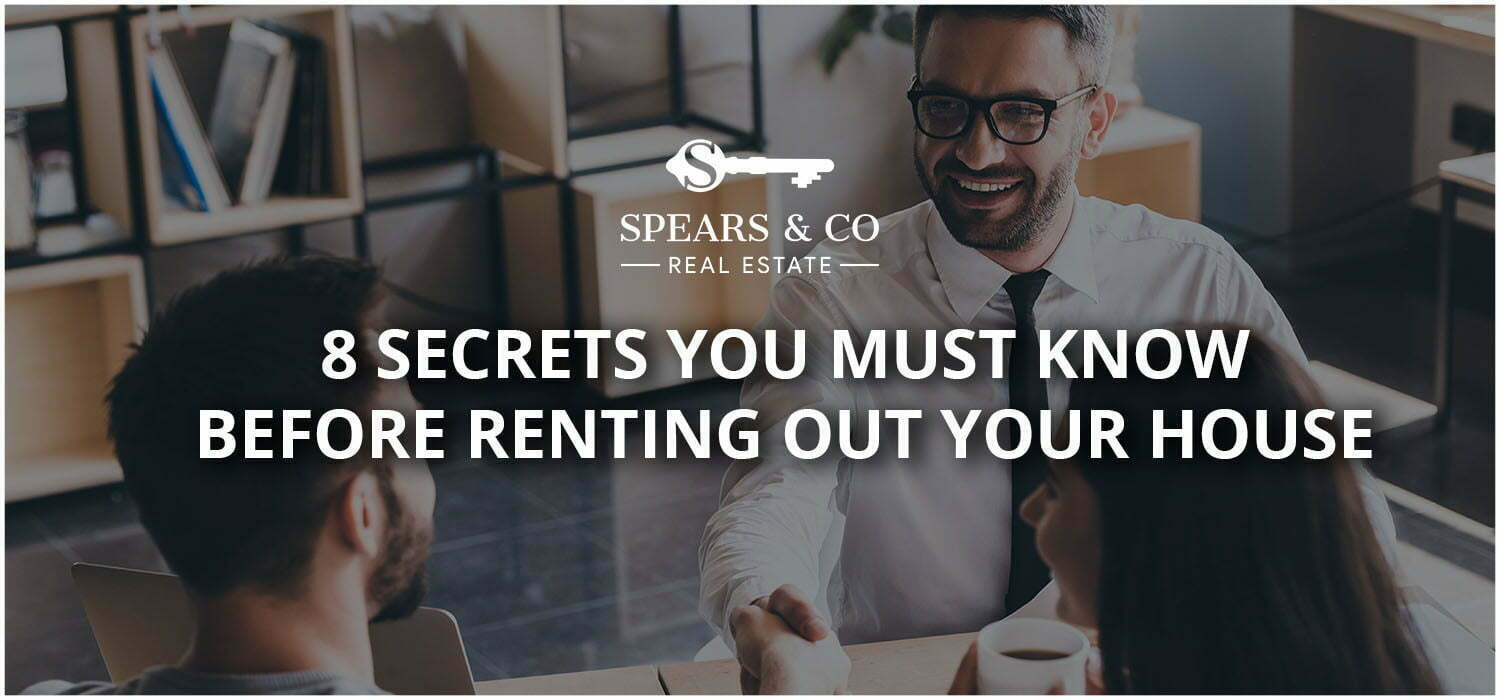 8 Secrets you must know before Renting out your House